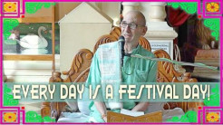 Every day is a Festival Day! (video)