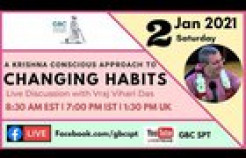 VIDEO: A Krishna-conscious Approach to Changing Habits with Vraj Vihari Das