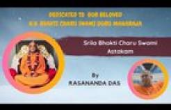 VIDEO: Bhakti Charu Swami Astakam By Rasananda Das