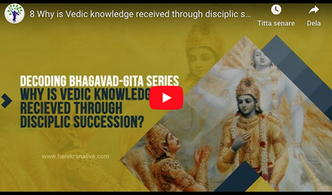 VIDEO - Why Is Vedic Knowledge Received Through Disciplic Succession?