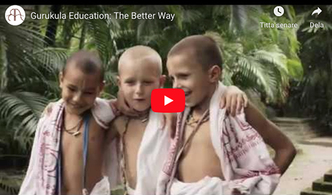 VIDEO - Gurukula Education: The Better Way