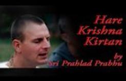 VIDEO: Hare Krishna Kirtan by Sri Prahlad Das