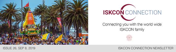 ISKCON Connection Newsletter, Issue 26, September 8, 2019
