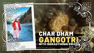 Char Dham Parikrama – Gangotri (video