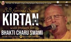 VIDEO: Kirtan for Bhakti Charu Swami's Recovery 19 June 2020 by BB Govinda Swami