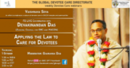 Applying the law to care for devotees-Devakinandan Das