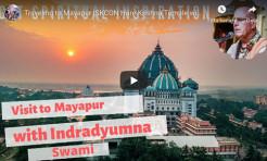 VIDEO - Traveling to Mayapur ISKCON Hare Krishna Temple with Indradyumna Swami
