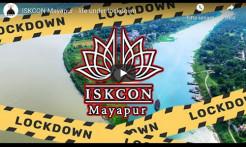 VIDEO - ISKCON Mayapur: Life Under Lockdown