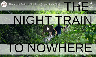 The Night Train to Nowhere (A Gurukula Film)