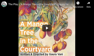 "The Play - ""A Mango Tree in the Courtyard"""