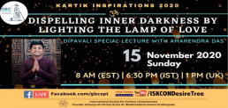 Dispelling Inner Darkness By Lighting The Lamp Of Love with Amarendra Das