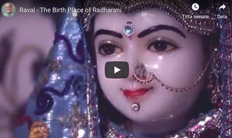 VIDEO - Raval - The Birth Place of Srimati Radharani