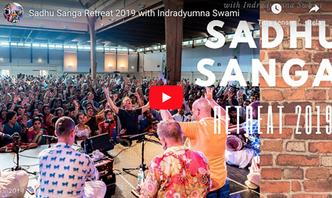 VIDEO - Sadhu Sanga Retreat 2019