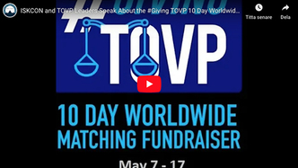 ISKCON and TOVP Leaders Speak About the #Giving TOVP Worldwide Matching Fundraiser May 7 – 17
