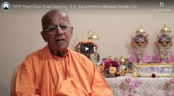 TOVP Pujari Floor Grand Opening – H.H. Gopal Krishna Maharaja Speaks Out