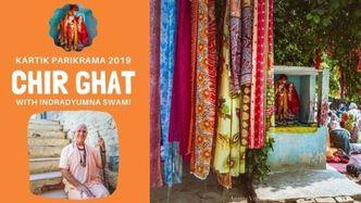 Kartik Parikrama 2019 Visit to Chir Ghat (10 min. video)