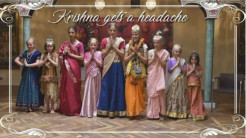 """Krishna gets a headache"" (6 min video)"