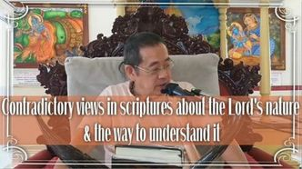 Contradictory views in scriptures about Lord's nature & the way to understand it! (video)