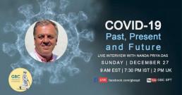 COVID-19-Past, Present and Future with Nandapriya Das