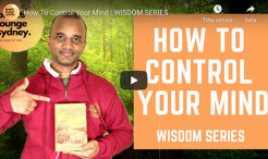 VIDEO - How To Control Your Mind