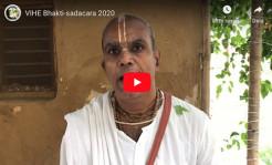 VIDEO – VIHE Bhakti-sadacara 2020