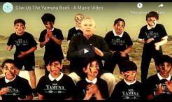 VIDEO - Give Us The Yamuna Back - A Music Video by Jayadev and the Bhaktivedanta Manor Students